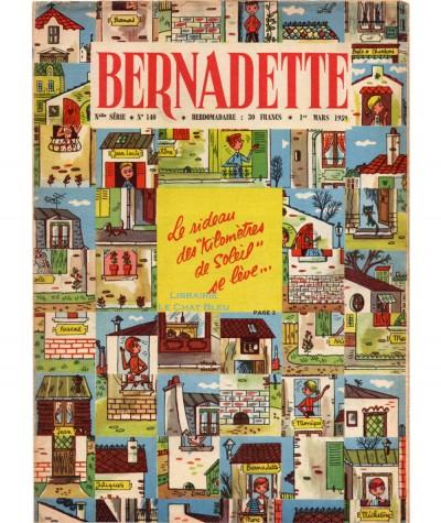 Revue Bernadette n° 140 du 1er mars 1959 : Le rideau des « kilomètres de soleil » se lève…