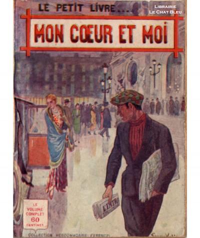 Mon coeur et moi (Max Dervioux) - Le Petit Livre Ferenczi N° 989