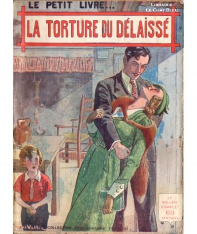 La torture du délaissé (Joachim Renez) - Le Petit Livre Ferenczi N° 1029