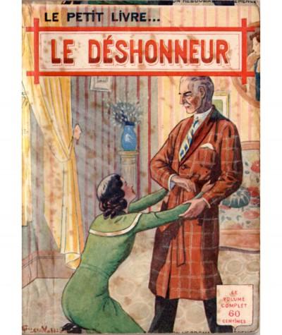 Le déshonneur (Pierre De Lannoy) - Le Petit Livre Ferenczi N° 1138