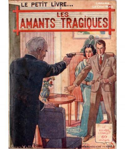 Les amants tragiques (Joachim Renez) - Le Petit Livre Ferenczi N° 1142