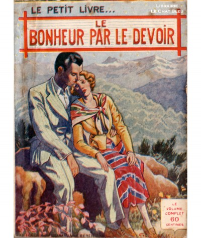 Le bonheur par le devoir (Jacques Orbières) - Le Petit Livre Ferenczi N° 1145
