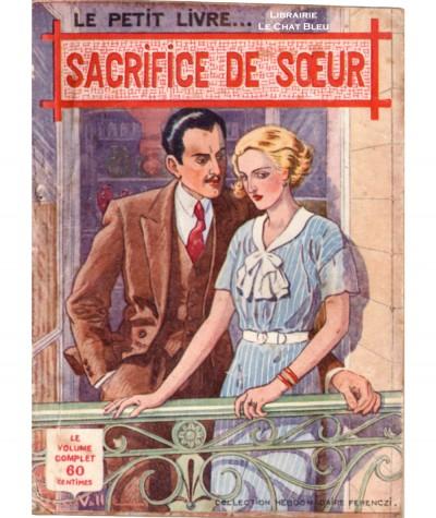 Sacrifice de soeur (Paul Dargens) - Le Petit Livre Ferenczi N° 1146