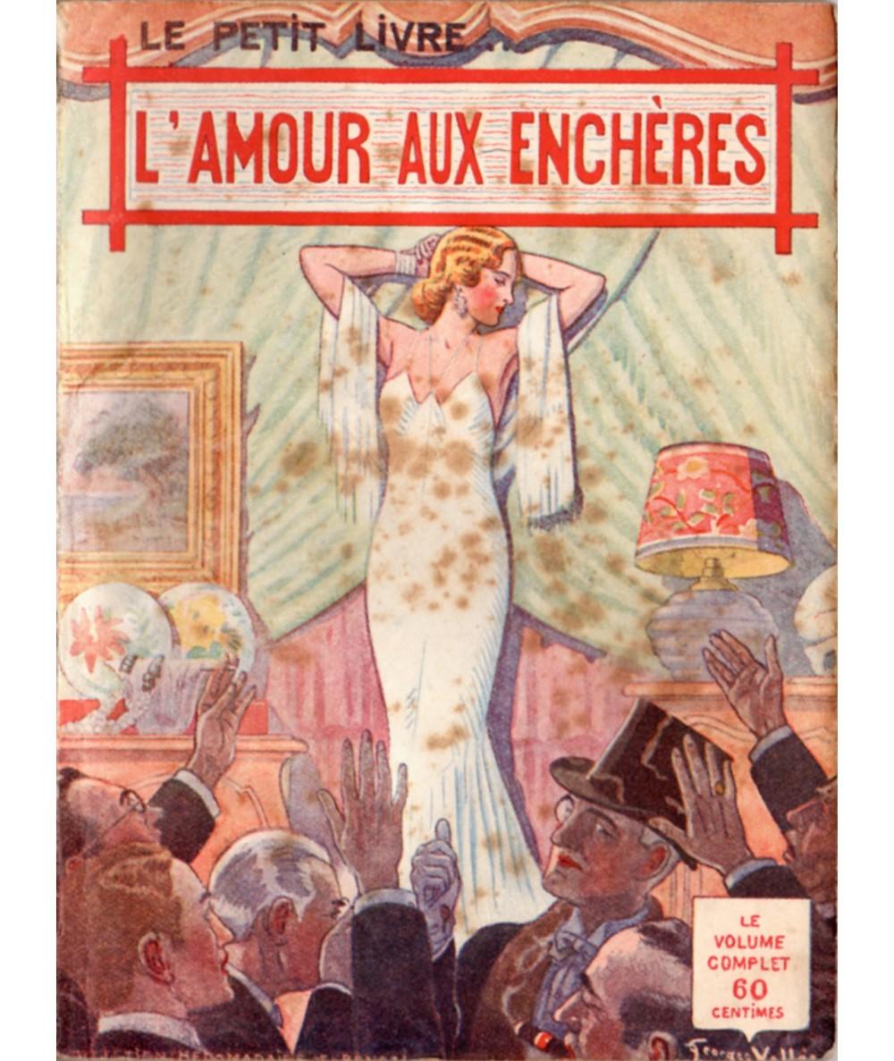 L'amour aux enchères (Marx Dervioux) - Le Petit Livre Ferenczi N° 1147