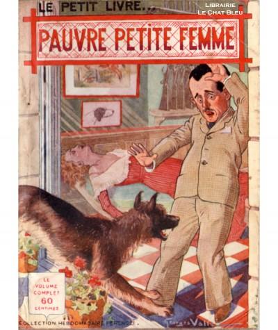 Pauvre petite femme (Félix Léonnec) - Le Petit Livre Ferenczi N° 1150