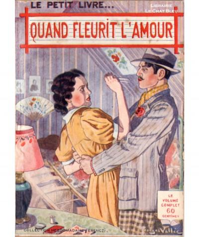Quand fleurit l'amour (Paul Salmon) - Le Petit Livre Ferenczi N° 1152