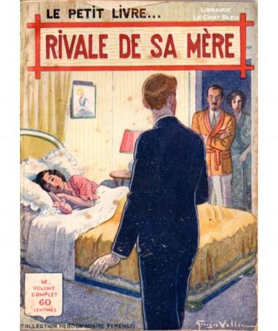 Rivale de sa mère (Marcel Priollet) - Le Petit Livre Ferenczi N° 1159