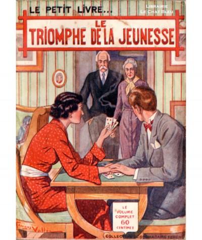 Le triomphe de la jeunesse (Marcelle de Morthone) - Le Petit Livre Ferenczi N° 1162