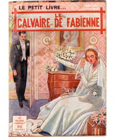 Le calvaire de Fabienne (Fernand Peyre) - Le Petit Livre Ferenczi N° 1163