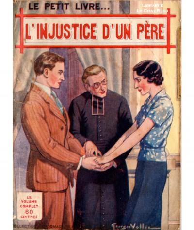 L'injustice d'un père (Pierre Montanay) - Le Petit Livre Ferenczi N° 1226