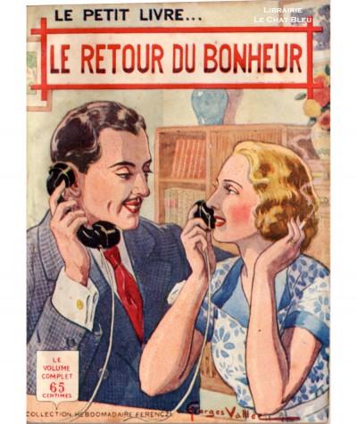 Le retour du bonheur (Paul Claude) - Le Petit Livre Ferenczi N° 1250