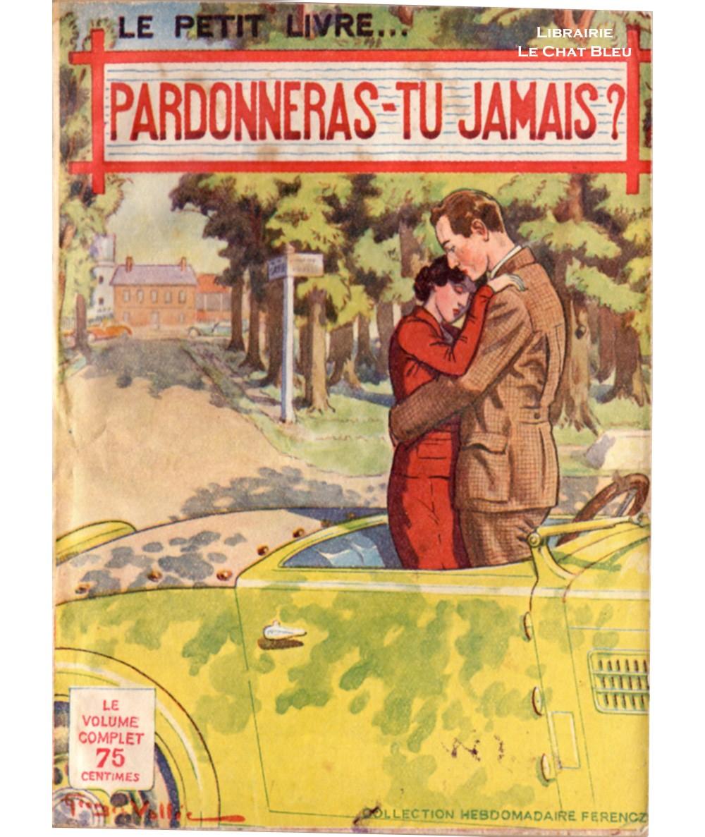 Pardonneras-tu jamais ? (Jacques Redanges) - Le Petit Livre Ferenczi N° 1265