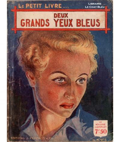Deux grands yeux bleus (Claude Notac) - Le Petit Livre Ferenczi N° 1462