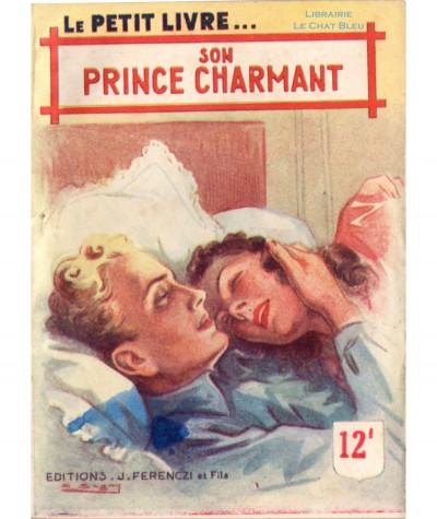 Son prince charmant (France Noël) - Le Petit Livre Ferenczi N° 1514