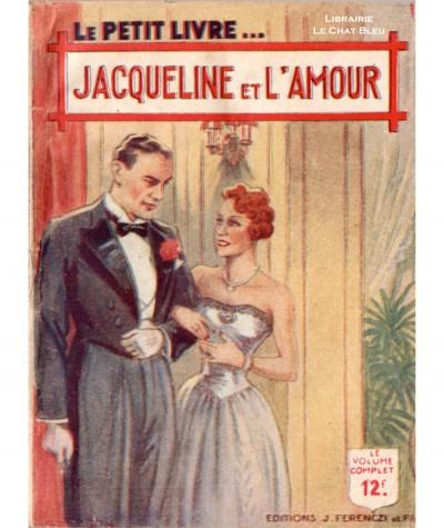 Jacqueline et l'amour (Michèle Brémont) - Le Petit Livre Ferenczi N° 1526