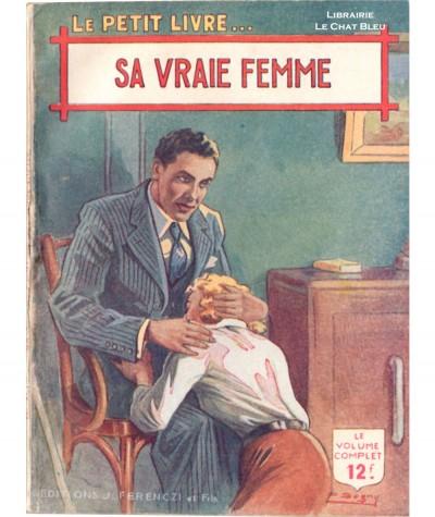 Sa vraie femme (Anne Claire) - Le Petit Livre Ferenczi N° 1529
