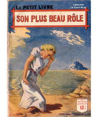 Son plus beau rôle (Alex Redry) - Le Petit Livre Ferenczi N° 1546