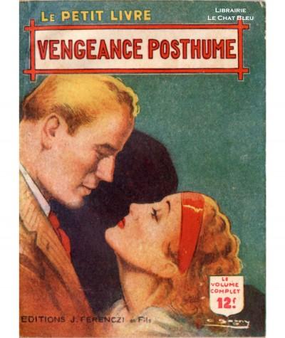 Vengeance posthume (Netty Delance) - Le Petit Livre Ferenczi N° 1558
