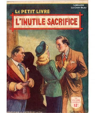 L'inutile sacrifice (Camille Arnold) - Le Petit Livre Ferenczi N° 1567