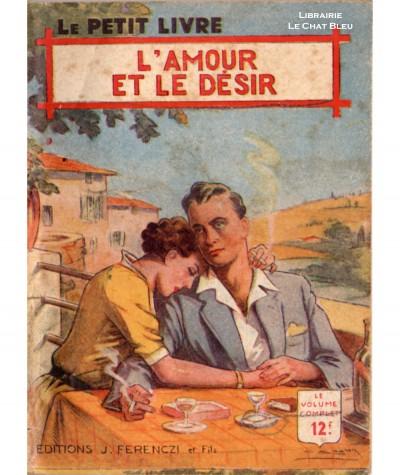 L'amour et le désir (Jean du Bresis) - Le Petit Livre Ferenczi N° 1581