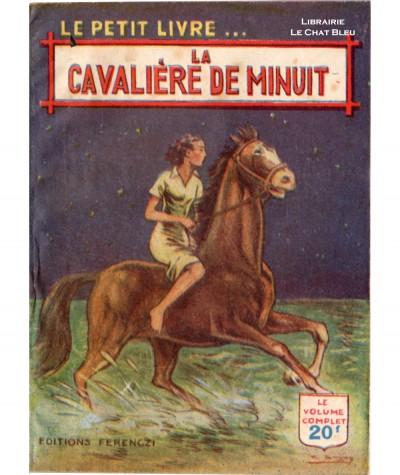 La cavalière de minuit (L.-S. Junod) - Le Petit Livre Ferenczi N° 1631