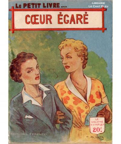Coeur égaré (Claude Dominique) - Le Petit Livre Ferenczi N° 1661