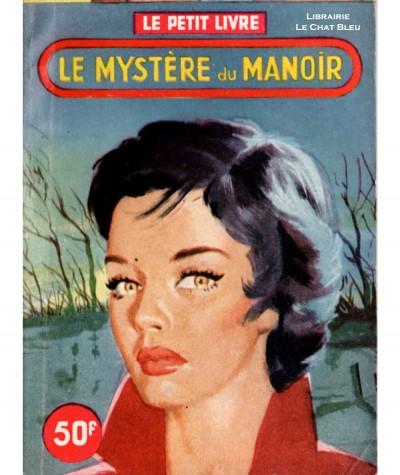 Le mystère du manoir (Hélène Simart) - Le Petit Livre Ferenczi N° 1966