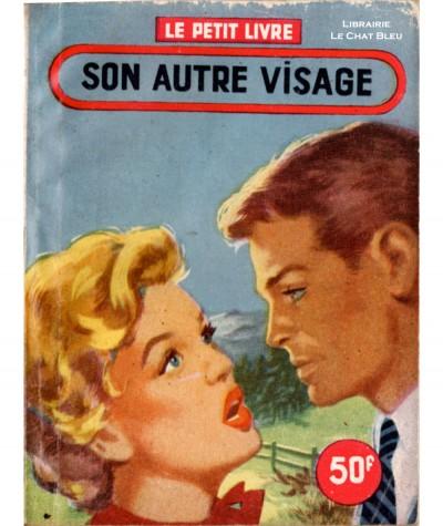 Son autre visage (Rebecca Vence) - Le Petit Livre Ferenczi N° 1959