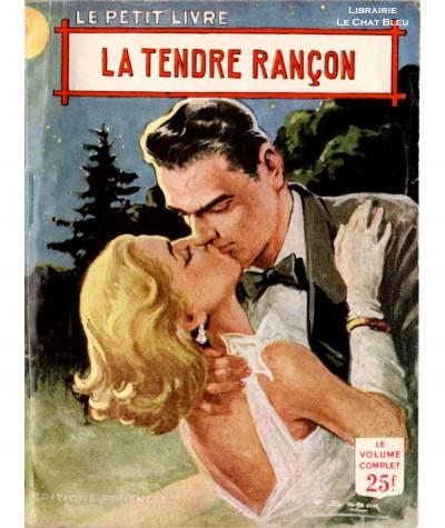 La tendre rançon (Hélène Simart) - Le Petit Livre Ferenczi N° 1949