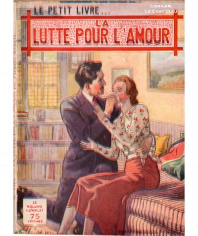 La lutte pour l'amour (Fernand Sernada) - Le Petit Livre Ferenczi N° 1282