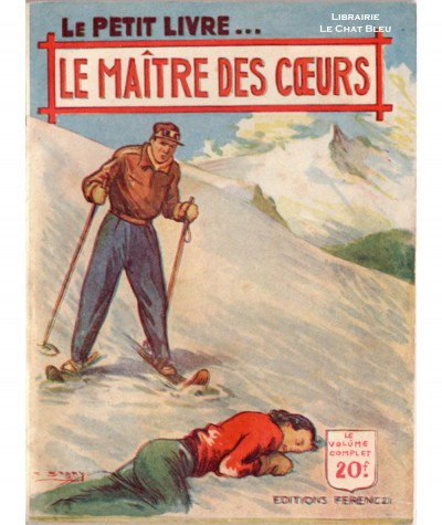 Le maître des coeurs (Max Dervioux) - Le Petit Livre Ferenczi N° 1663