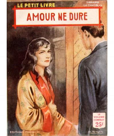 Amour ne dure (Ariette Prêle) - Le Petit Livre Ferenczi N° 1892