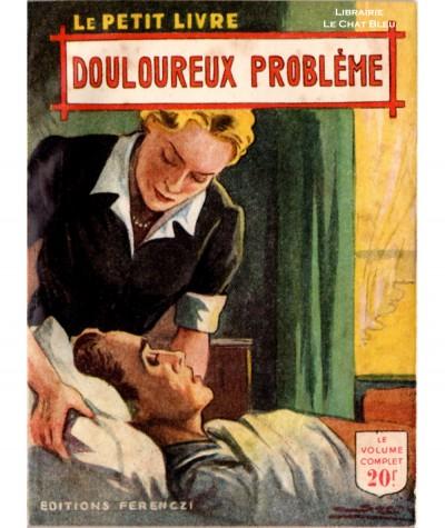 Douloureux problème (Anne Claire) - Le Petit Livre Ferenczi N° 1692