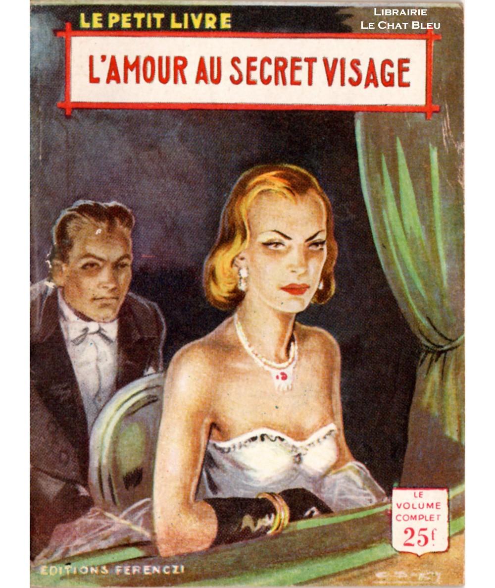 L'amour au secret visage (Rochelle Creed) - Le Petit Livre Ferenczi N° 1888