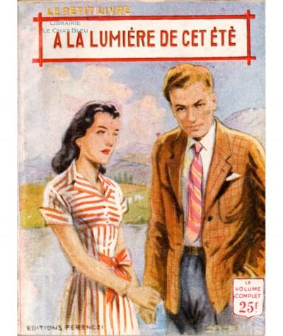 A la lumière de cet été (Ariette Prêle) - Le Petit Livre Ferenczi N° 1884