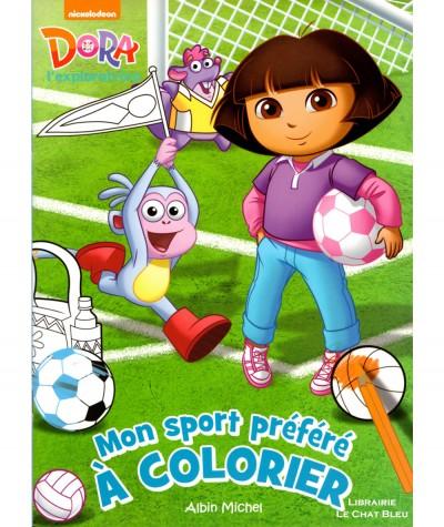 Dora l'exploratrice : Mon sport préféré à colorier - Editions Albin Michel
