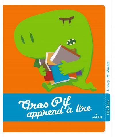Gros-Pif apprend à lire (Jean Leroy) - Le Coffre à histoires - Milan Jeunesse