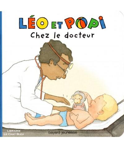 LÉO et POPI chez le docteur - Livre tout-carton - Bayard jeunesse