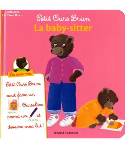 Petit Ours Brun : La baby-sitter - Lis avec moi - Bayard Jeunesse