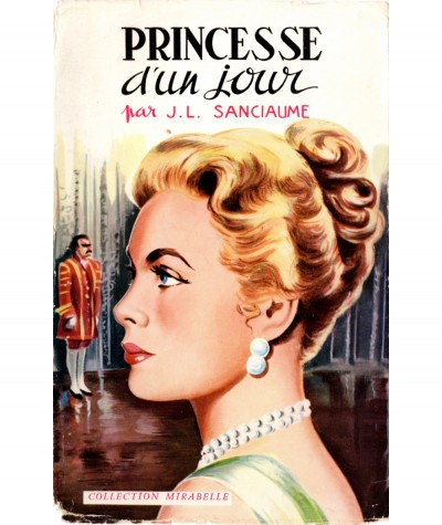 Princesse d'un jour (Joseph-Louis Sanciaume) - Collection Mirabelle N° 41 - Editions des Remparts