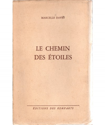 Le chemin des étoiles (Marcelle Davet) - Collection Mirabelle N° 158 - Editions des Remparts