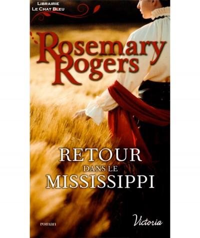 Retour dans le Mississippi (Rosemary Rogers) - Harlequin Victoria N° 94