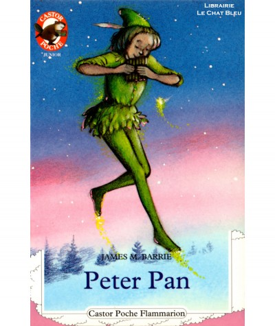 Peter Pan (James Matthew Barrie) - Castor Poche N° 350 - Flammarion