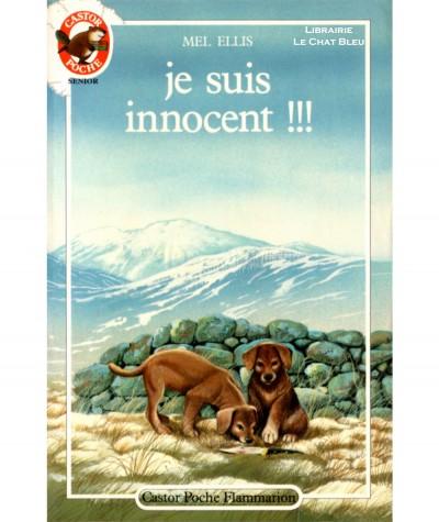 Je suis innocent !!! (Mel Ellis) - Castor Poche N° 193 - Flammarion