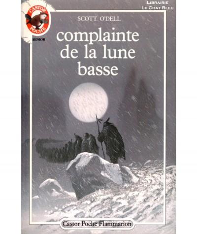 Complainte de la lune basse (Scott O'Dell) - Castor Poche N° 216 - Flammarion
