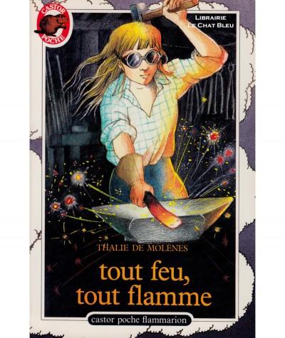 Tout feu, tout flamme (Thalie de Molènes) - Castor Poche N° 159 - Flammarion