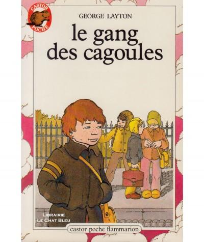 Le gang des cagoules (George Layton) - Castor Poche N° 61 - Flammarion
