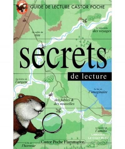 Secrets de lecture : Guide Castor Poche - Flammarion