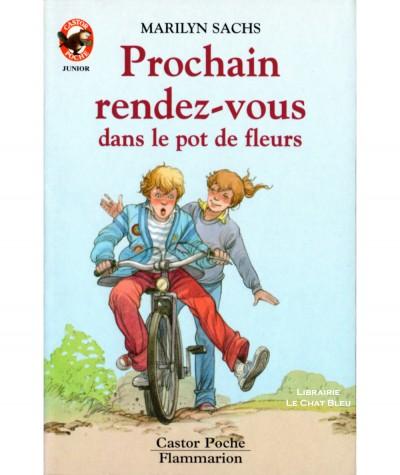 Prochain rendez-vous dans le pot de fleurs (Marilyn Sachs) - Castor Poche N° 143 - Flammarion