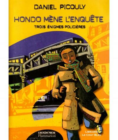 Hondo mène l'enquête (Daniel Picouly) - Castor Poche N° 868 - Flammarion